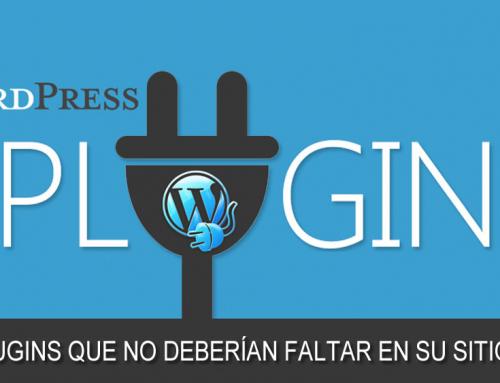 12 plugins que no deberían faltar en su sitio WordPress